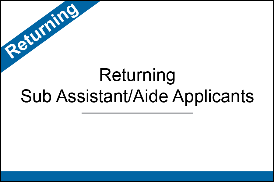 Returning Sub Assistant-Aide button